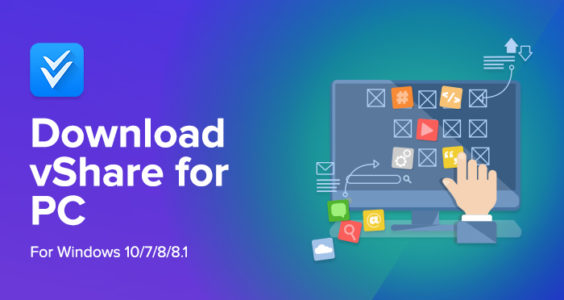 vShare For PC : Download For Windows 7, 8 1 & 10