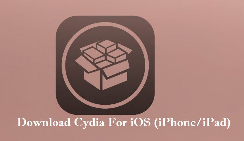 Cydia For iOS : Download for iPhone & iPad [LATEST VERSION]